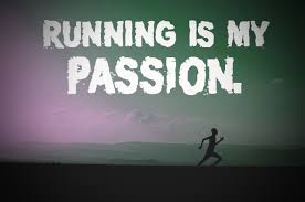 running is my passion