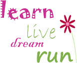 Learn Live Dream Run