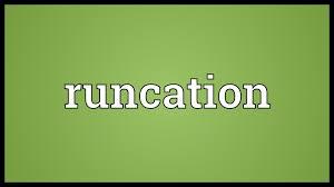runcation